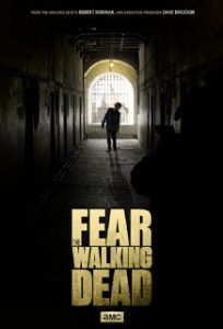 Fear The Walking Dead (Season 1) [ซับไทย]